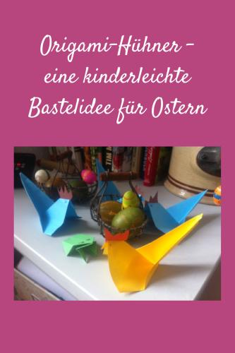 Basteln für Ostern: Origami Hühner ganz einfach zu falten, das können auch Kinder und Kindergartenkinder! #diy #basteln #ostern