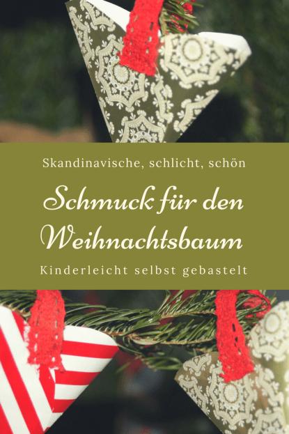 Tannenbaumschmuck selbst basteln: Einfaches DIY auch für Kinder zu basteln. Weihnachtsbaumschmuck und Adventsdeko aus Skandinavien. #diy #weihnachten #advent