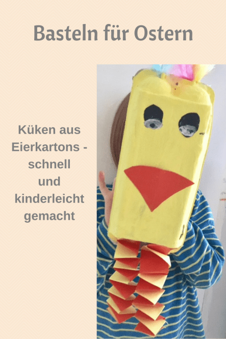 Basteln für Ostern: eine kinderleichte Bastelidee, schnell gebastelte Küken aus Eierkartons - Upcycling und DIY Idee für Kinder