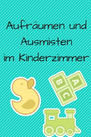 Aufräumen und Ausmisten im Kinderzimmer - Kolumne über den täglichen Kampf gegen die Windmühlen meine Kinder haben zu viel Spielzeug! #erziehung #kinderzimmer