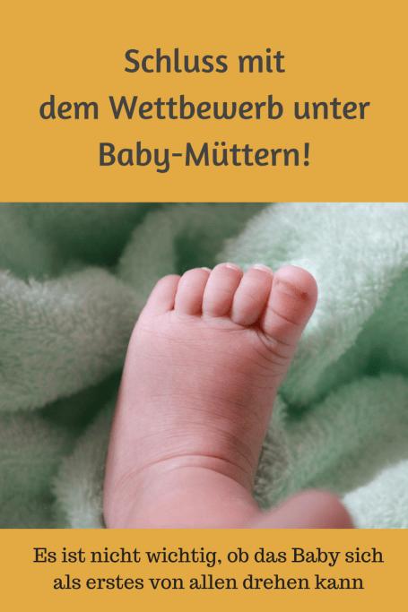 Wettbewerb unter Baby-Müttern nervt: Es sagt nichts über den späteren Erfolgs eines Kindes aus, ob es mmit drei Monaten greifen kann. Ohne Vergleichen lebt es sich besser. #erziehung #baby