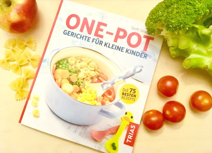 Schnelle Küche Für Kinder | One Pot Gerichte Fur Kinder Interview Und Buchtipp Ganz Normale Mama