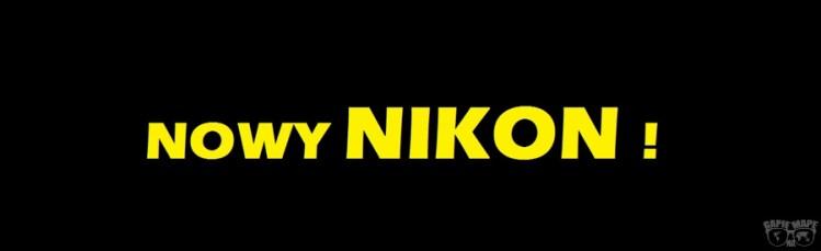 Nowy Nikon