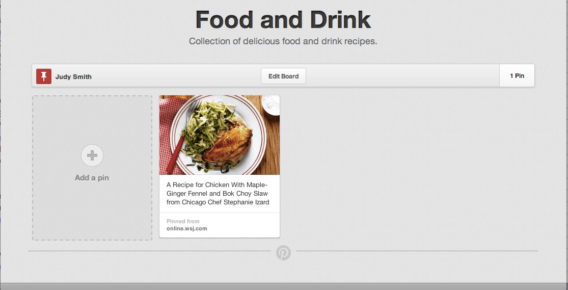 Your first recipe pin in your Food and Drink Pinterest board.