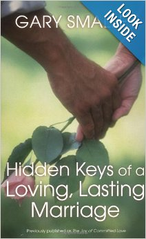 Hidden Keys to Loving, Lasting Marriage by Gary Smalley