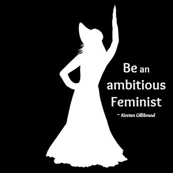 Silhouette of Women with Quote: Be an Ambitious Feminist by Senator Kirsten Gillibrand