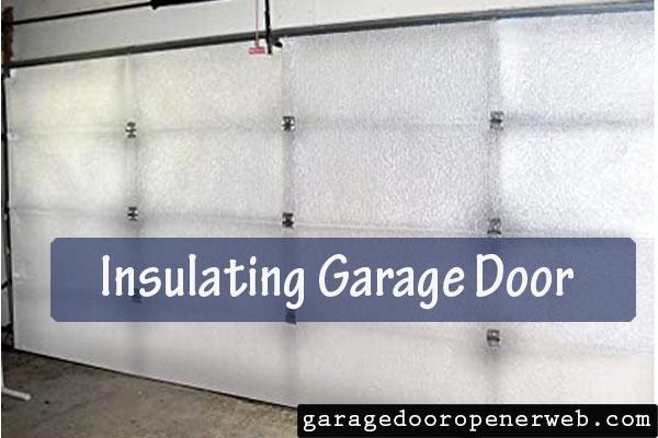 how to insulate garage door opener