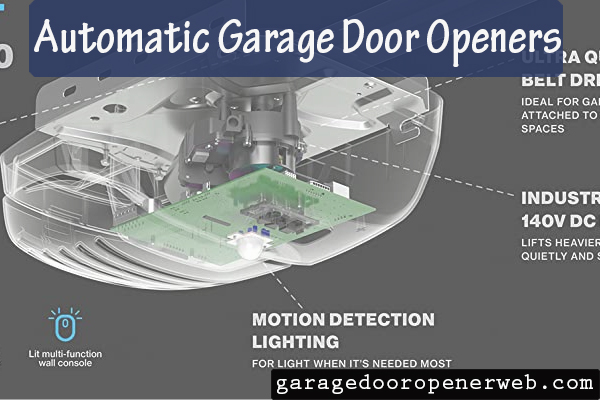 Best Automatic Garage Door Openers