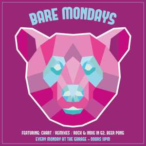 Bare Mondays at The Garage Glasgow