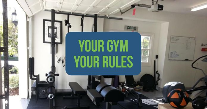 Your Gym Your Rules Garage Gym