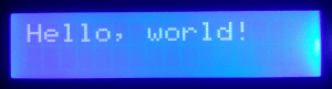 """""""Hello, world!"""" on the LCD"""