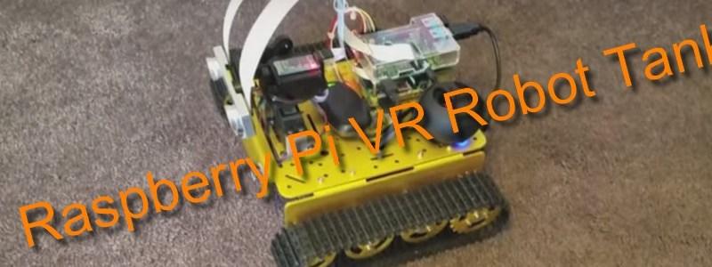 Raspberry Pi based VR Robot Tank • Garage Tech