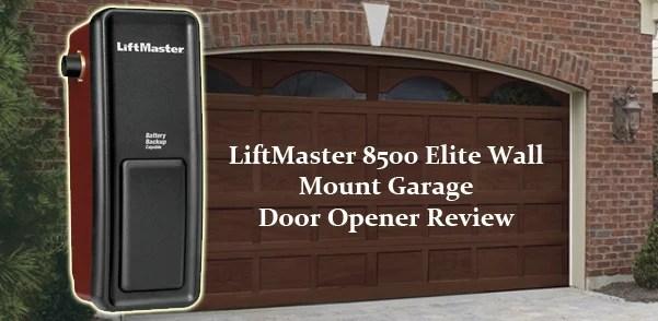 LiftMaster 8500 Elite Wall Mount Garage Door Opener Review on Liftmaster Wall Mount  id=52730