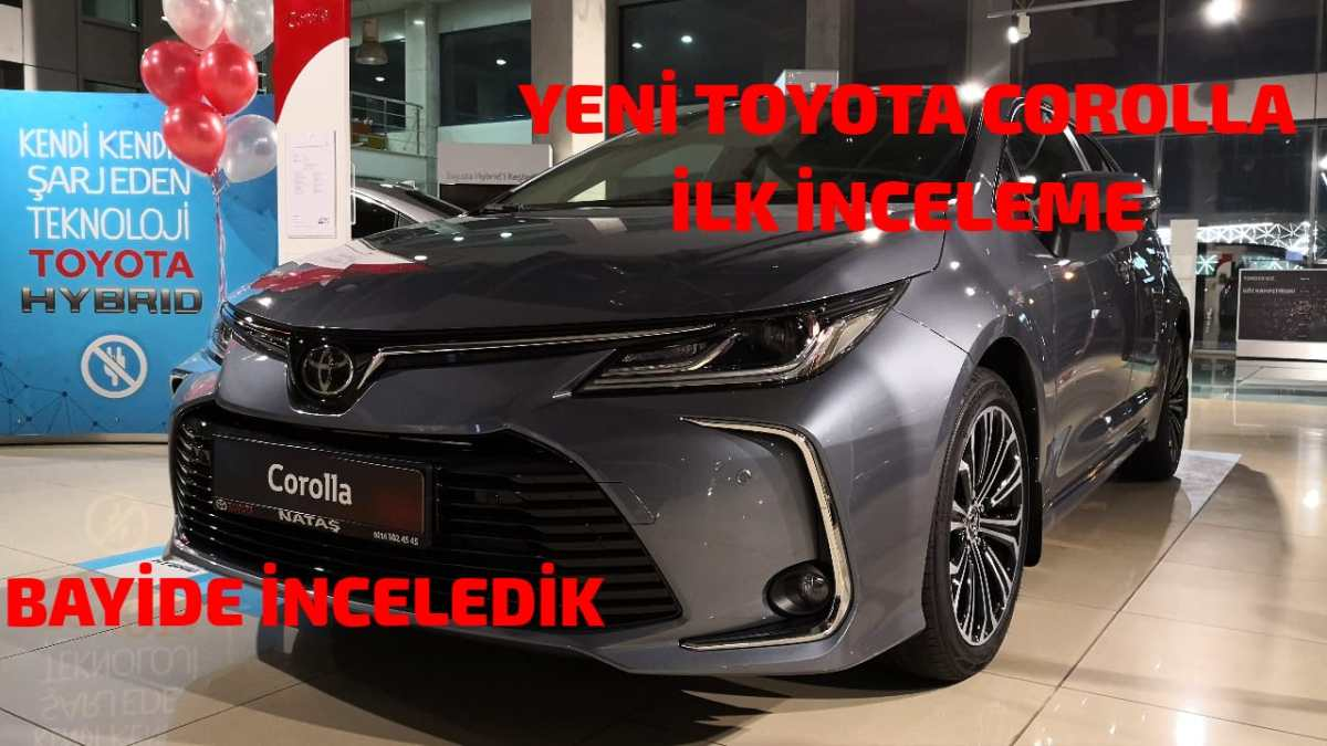 Yeni Toyota Corolla İlk İnceleme-Bayi Lansmanına Gittik