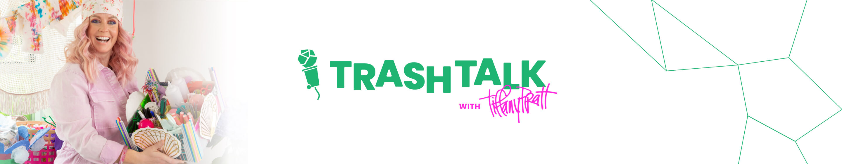 TrashTalk with Tiffany Prat Episode 1 Blog header