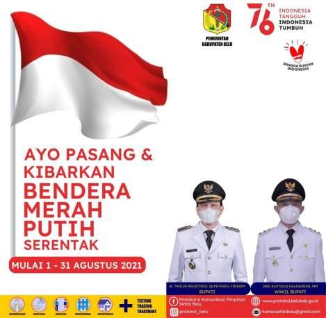 Ayo Kibarkan Bendera Merah Putih 1--31 Agustus 2021