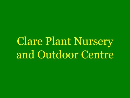 Clare Plant Nursery & Outdoor Centre