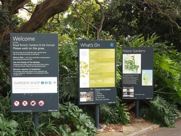 Welcome to the Sydney Royal Botanic Gardens. I love it every time I read those words 'Please walk on the grass'