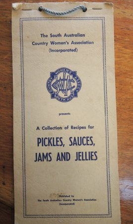 "1961 SA Country Women's Association ""Pickles, Sauces, Jams and Jellies"""