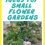 Amazing Small Flower Garden Ideas