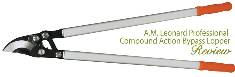 AM Leonard professional compound action bypass lopper review