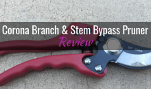 Corona Branch & Stem Bypass Pruner (BP 4180): Product Review