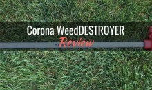 Corona WeedDESTROYER: Product Review
