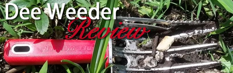 Dee Weeder Review