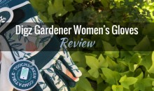 Digz Gardener High Performance Women's Gardening Gloves: Product Review