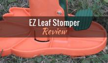 EZ Leaf Stomper: Product Review