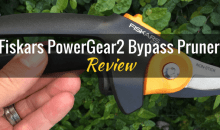 Fiskars PowerGear2 Bypass Pruner (P551): Product Review