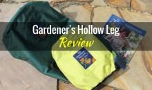 Gardener's Hollow Leg: Product Review