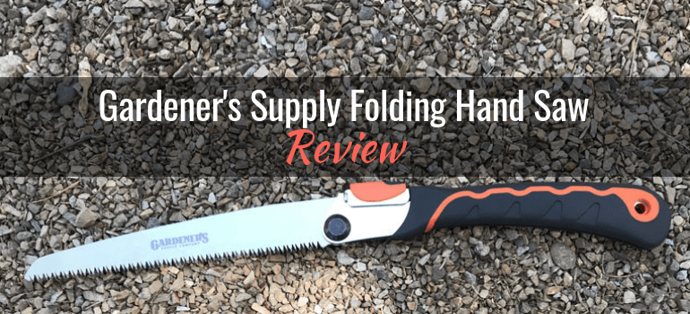 Gardeners-Supply-Folding-Hand-Saw-featured-image