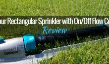 Gilmour Heavy-Duty Rectangular Sprinkler with On/Off Switch: Product Review