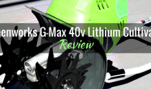 Greenworks G-Max 40v Lithium Cultivator (27062): Product Review