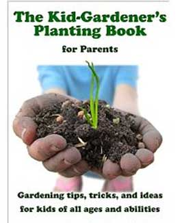 Kid-Gardener's Planting Book