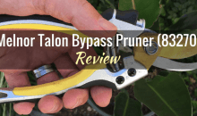 Melnor Talon Bypass Pruner (83270): Product Review
