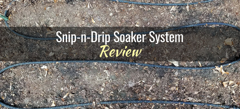 Snip-n-Drip Soaker System Featured Image