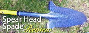 Spear Head Spade review