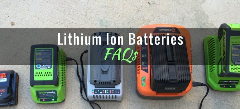 Lithium Ion (Li-ion) Batteries for Lawn & Garden Tools: FAQs