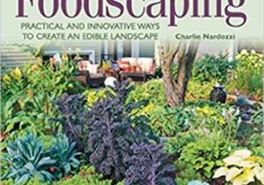 Book Review of Foodscaping by Charlie Nardozzi