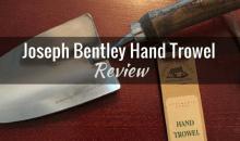 Joseph Bentley Stainless Steel Hand Trowel (#JBY0238): Product Review