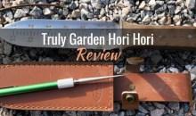 Truly Garden Hori Hori: Product Review