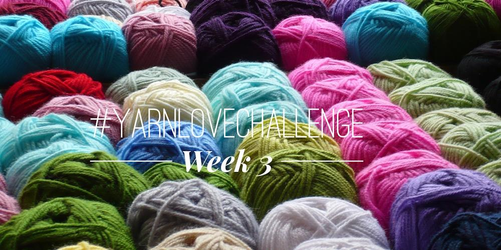 #yarnlovechallenge week 3