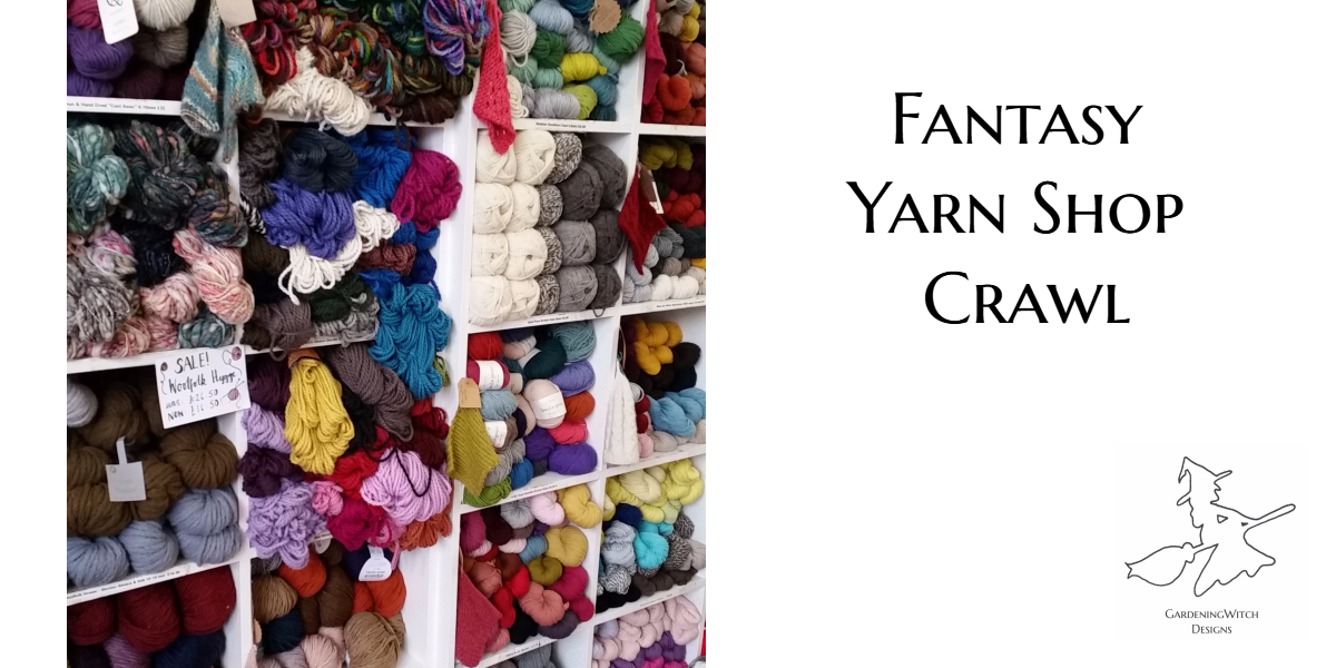 Fantasy Yarn Shop Crawl