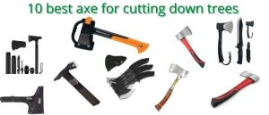 best axe for cutting down trees