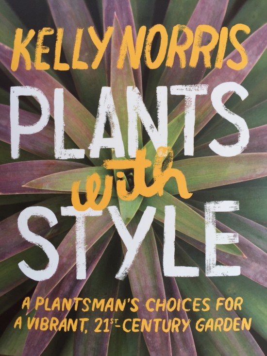 Kelly Norris, Plants with Style 2016