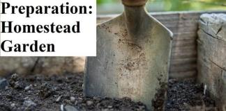 Garden Preparation: A Homestead Garden