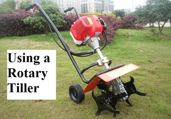 Using a Rotary Tiller