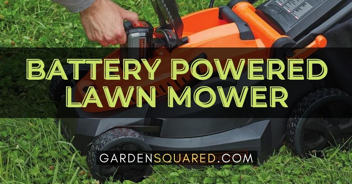 The Best Battery Powered Lawn Mower For Small Yard
